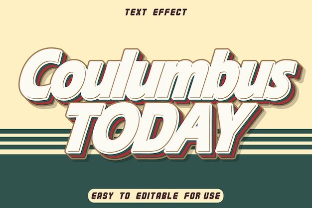 Columbus today editable text effect emboss vintage style