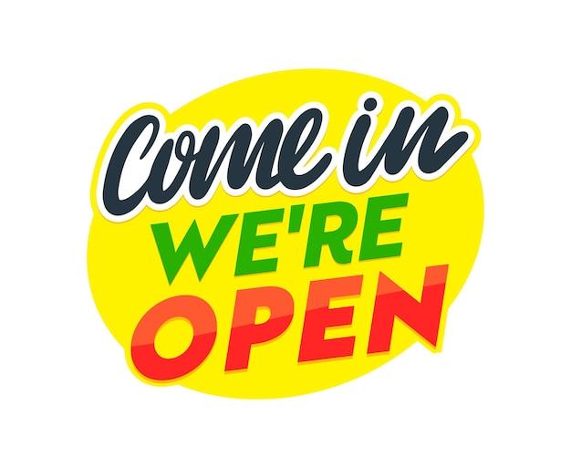 Заходите, мы открытая типография, баннер на белом фоне. знак для магазина, двери магазина или бизнес-компании