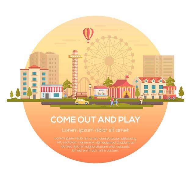 Выходи и играй - современная векторная иллюстрация в круглой рамке с местом для текста на городском фоне. городской пейзаж с аттракционами, цирковой павильон, дома, люди, силуэт большого колеса