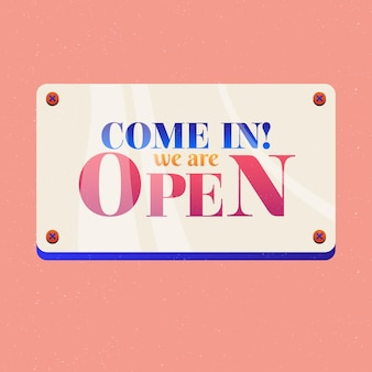 Come in, we are open on shiny placard sign