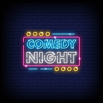 Comedy night neon signs style text