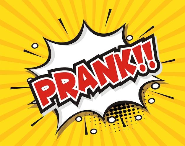 Comic speech bubble cartoon word prank