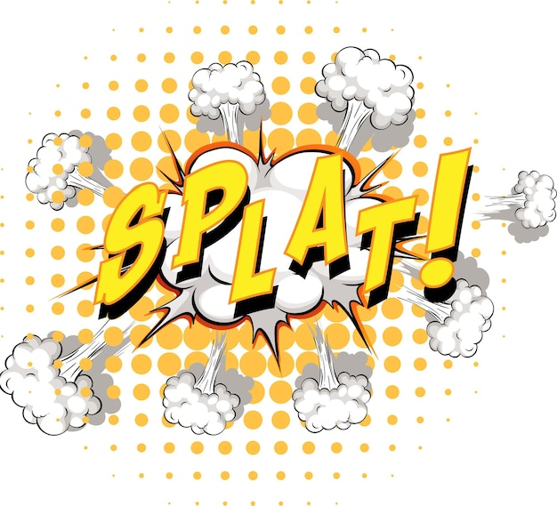 Comic speech bubble with splat text