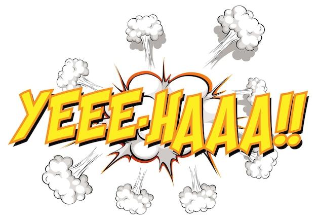Ye-haa 텍스트가 있는 만화 말풍선