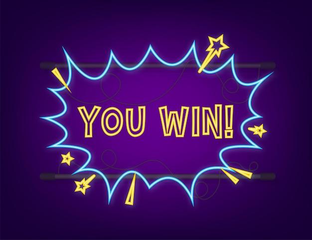 Комические речевые пузыри с текстом, который вы выиграли. неоновая иконка. символ, наклейка, этикетка со специальным предложением, рекламный значок. векторная иллюстрация штока.