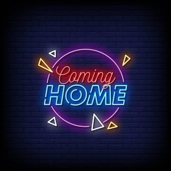 Coming home neon signs style text vector