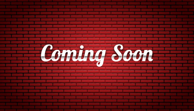 Coming soon background brick wall template.