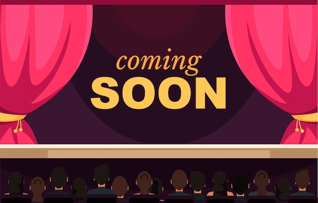 Coming soon banner template audience spectators sitting in musichall cartoon characters