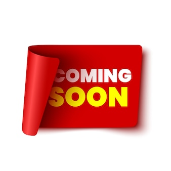 Coming soon banner on white background. red ribbon. paper scroll. sticker.  illustration.