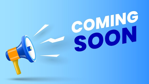 Coming soon banner with megaphone vector illustration