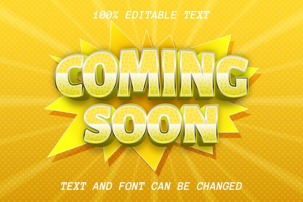 Coming soon editable text effect comic style