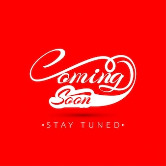 Coming soon, lettering on red background