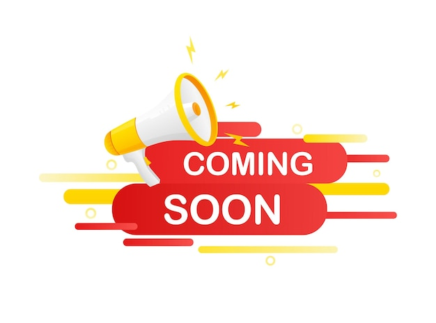 Coming soon megaphone on white background for flyer design. vector illustration in flat style.