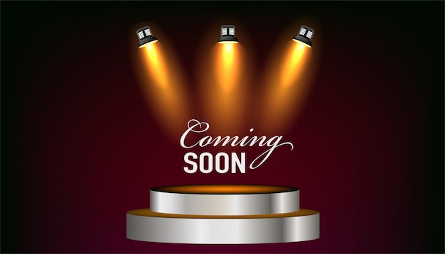 Coming soon  message  on podium .