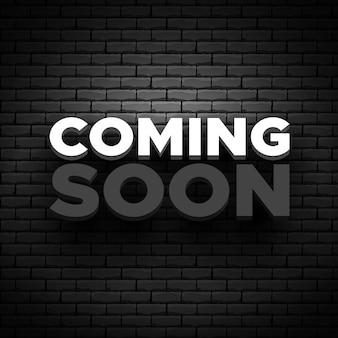 Coming soon poster brick wall