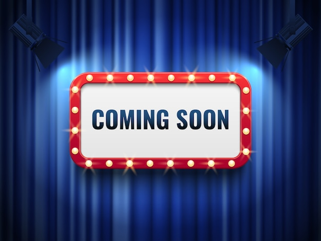 Coming soon. special announcement concept with blue curtains and light marquee sign.