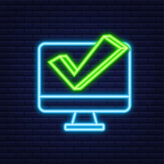 Компьютер с галочкой. неоновая иконка. подтвержденный выбор. принять или одобрить галочку. векторная иллюстрация.
