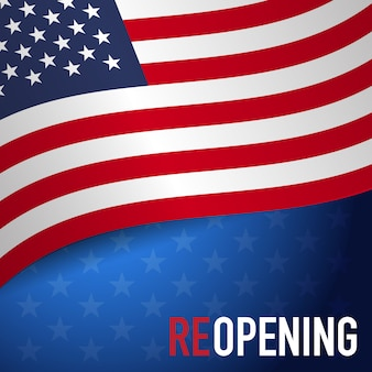 Concepts of reopening america after quarantine the country for prevention coronavirus pandemic outbreak.