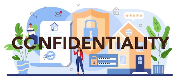 Confidentiality typographic header real estate advantages reliable real