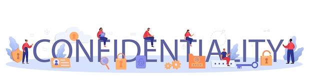 Confidentiality typographic wording and illustration.