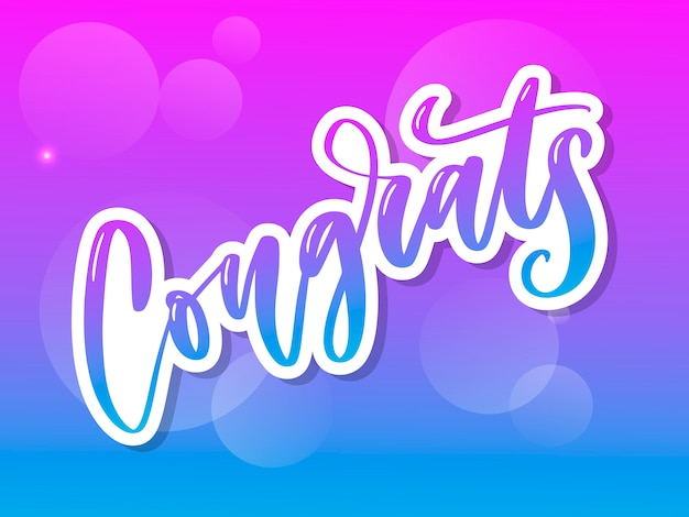 Congrats hand written lettering for congratulations card, greeting card, invitation, and print. isolated