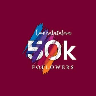 Congratulation! 50k followers design