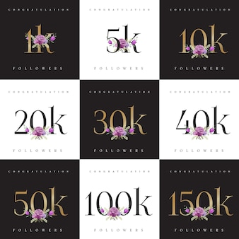 Congratulation! collections of followers number design templates