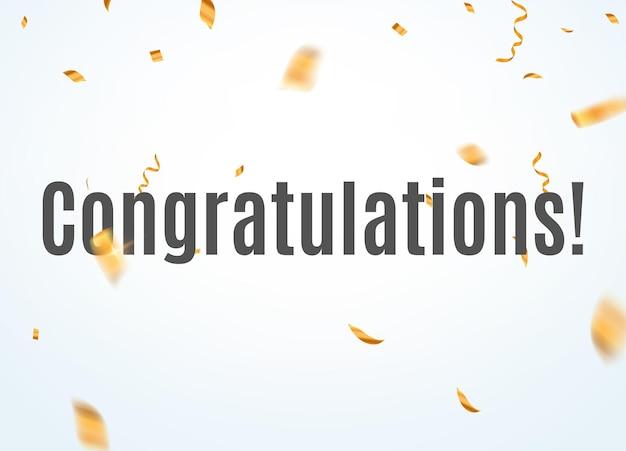 Поздравления конфетти векторный фон. празднование блеска типографии премиум-баннер.