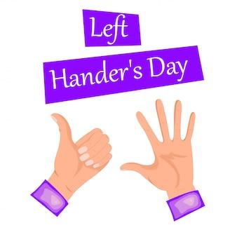 Поздравления с международным днем левшей. иллюстрация двух рук. две левые руки показывают класс и пять пальцев. отдельный на белом фоне.