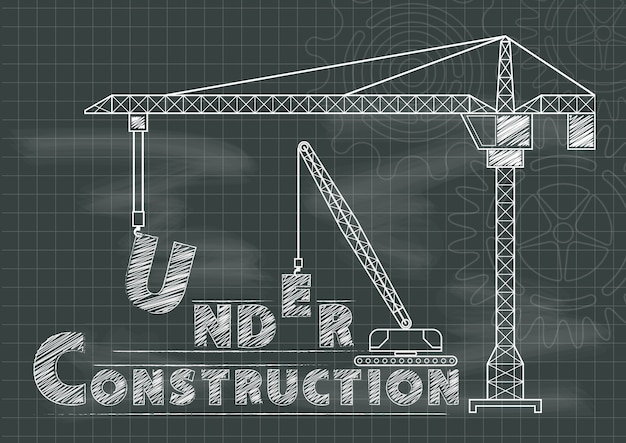 Under construction crane gears and cogs chalkboard design