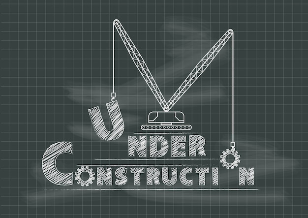 Under construction crane gears and cogs chalkboard