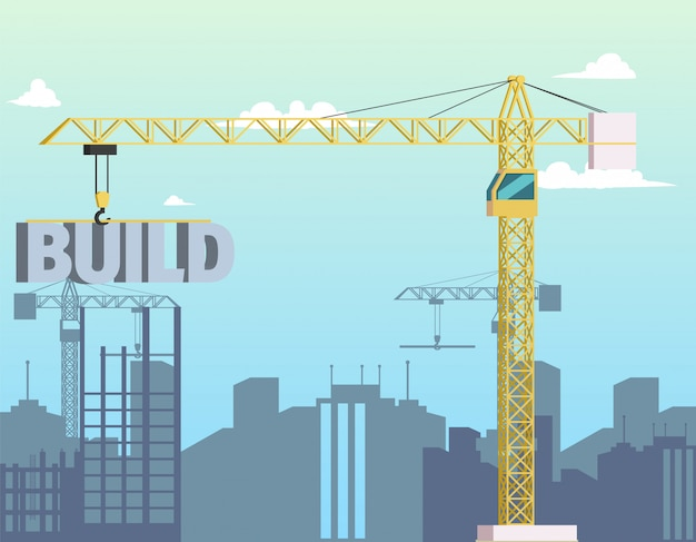 Construction crane holding word build