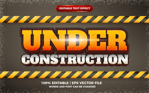Under construction editable text effect 3d template style