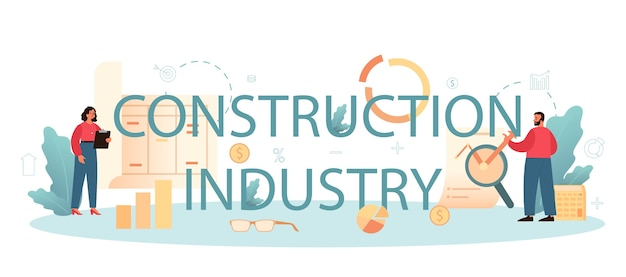 Construction industry, financial consultant typographic wording and illustration.