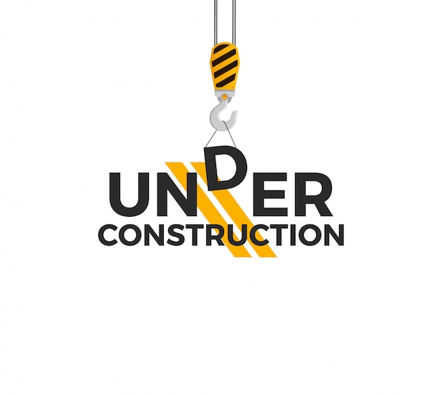 Under construction sign concept with crane hook and under construction caption. isolated on white background. illustration