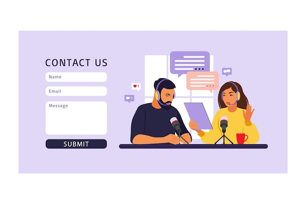 Contact us form template for web. people recording podcast in studio flat vector illustration.