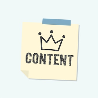 Content is king note illustration