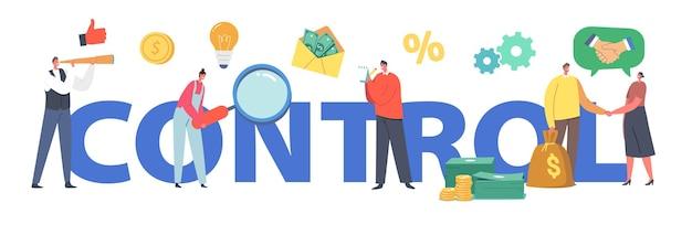 コントロールコンセプト。ビジネスマンのキャラクターは、スパイグラスと拡大鏡を見て、握手し、メモを書き、お金を数えます。ビジネス関係のポスター、バナーまたはチラシ。漫画の人々のベクトル図