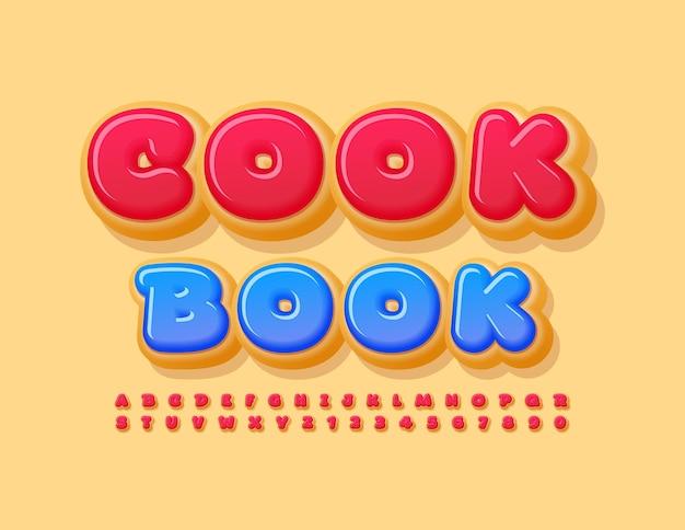 달콤한 알파벳 문자와 숫자의 요리 책 밝은 장식 글꼴 세트