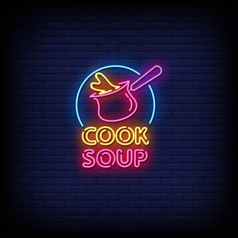 Cooking soup neon signs style text