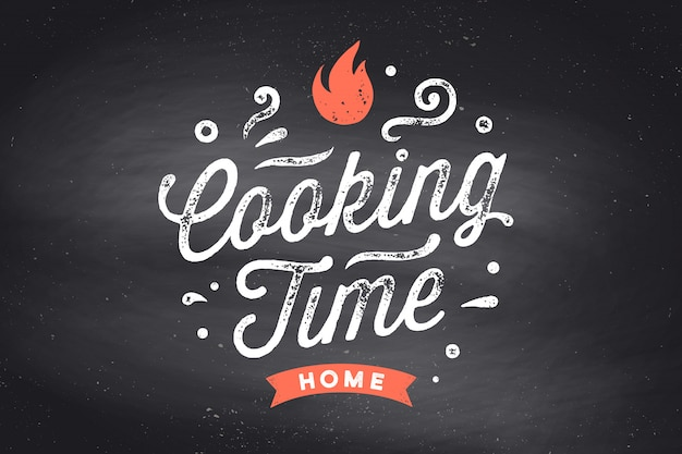 Cooking time. kitchen poster. kitchen wall decor, sign, quote. poster for kitchen  with calligraphy lettering text cooking time on black chalkboard. vintage typography.  illustration