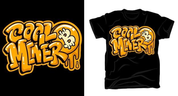 멋진 광부 비트 코인 낙서 레터링 아트 스타일 티셔츠 디자인