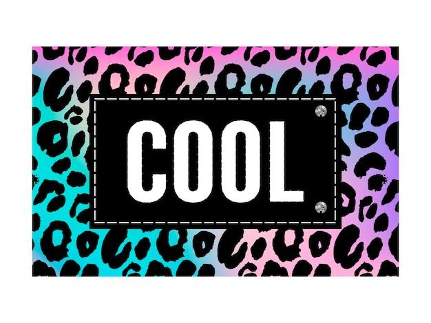 Cool slogan on leopard animal print