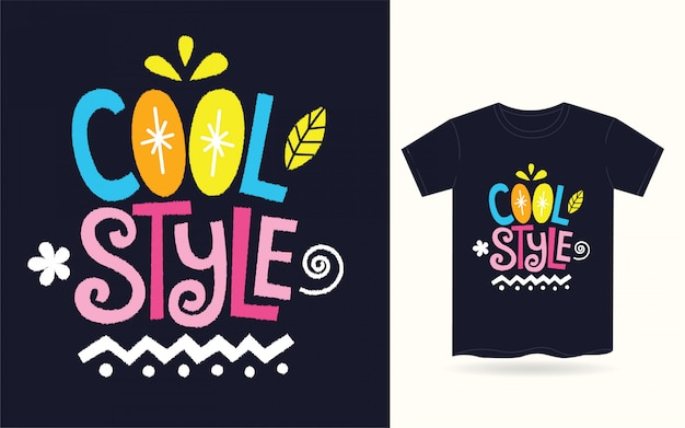 Cool style typography for t shirt