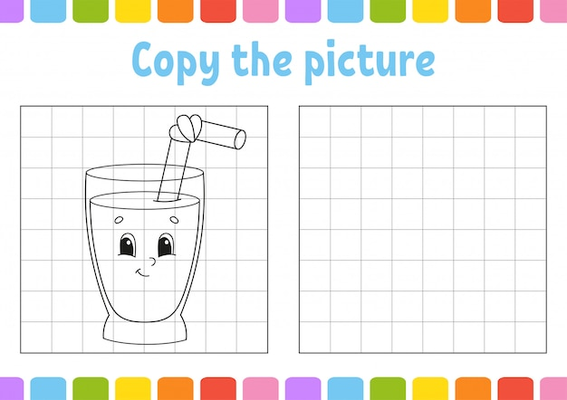 Copy the picture. coloring book pages for kids. education developing worksheet. glass juice.