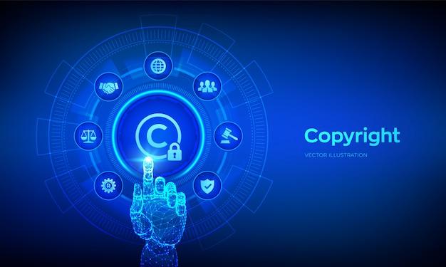 著作権。特許および知的財産保護法および権利。デジタルインターフェイスに触れるロボットハンド。
