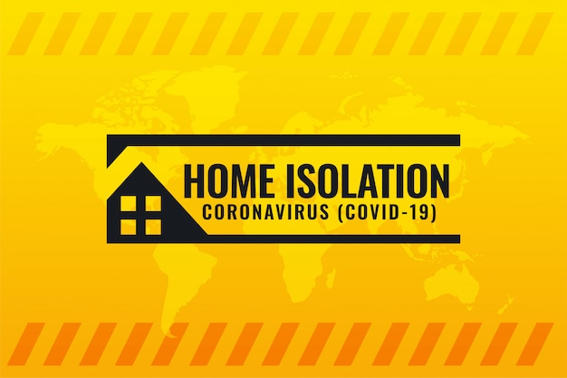 Coronavirus covid-19 home isolation symbol on yellow background