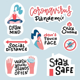 Coronavirus covid-19 prevention sticker set. hand drawn pack with lettering how to protect yourself - hand washing, avoid touching face, stay home. cartoon badges with quotes.