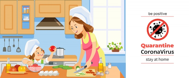 Coronavirus or covid-19 quarantine. mother and kid girl preparing healthy food at home together. family cooking at home in kitchen during coronavirus crisis. be positive. cartoon illustration