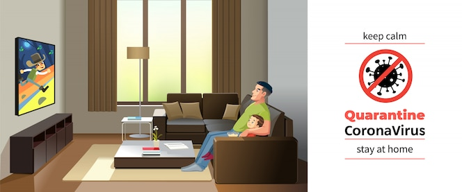 Coronavirus covid-19, quarantine motivational poster. father and son watching television at home during coronavirus self quarantine. keep calm and stay home quote cartoon illustration